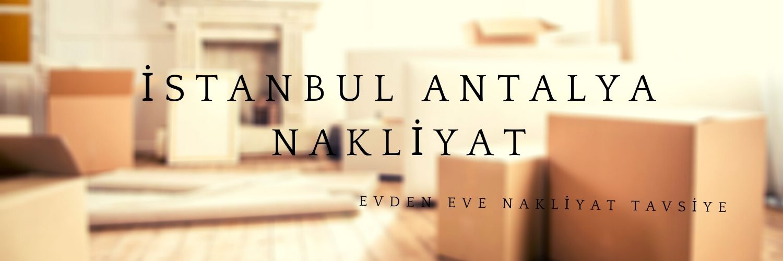İstanbul Antalya evden eve taşıma